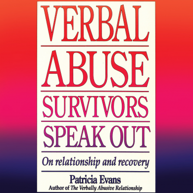 Verbal Abuse Survivors Speak Out