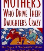 mothers-who-drive-daughters-crazy